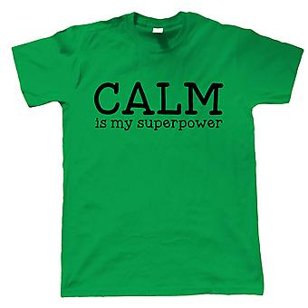 Calm Is My Superpower, Mens T-Shirt - Meditation Gift Him Dad