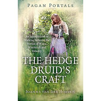 Pagan Portals  The Hedge Druids Craft by Joanna Van der Hoeven