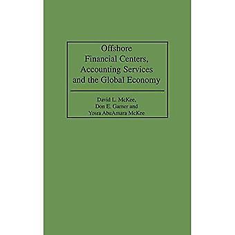 Centros Financeiros Offshore, Serviços contábeis e economia global
