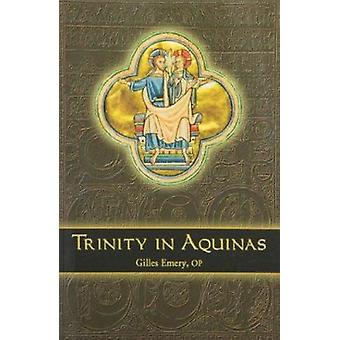 Trinity in Aquinas by Gilles Emery - 9780970610621 Book