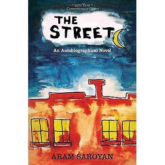 The Street by Saroyan & Aram