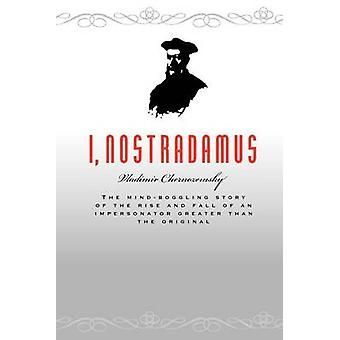 I Nostradamus by Chernozemsky & Vladimir