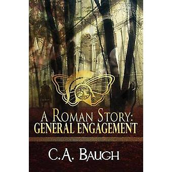 A Roman Story General Engagement by Baugh & C A