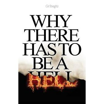 Why There Has to Be a Hell by Stieglitz & Gil