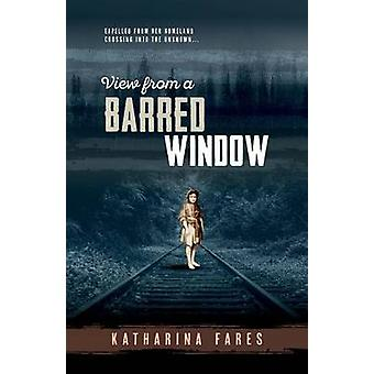 View from a Barred Window by Fares & Katharina