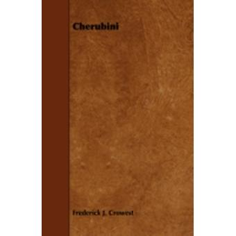 Cherubini by Crowest & Frederick J.