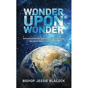 Wonder Upon Wonder by Blalock & Jessie