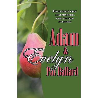 Adam  Evelyn by Ballard & Pat