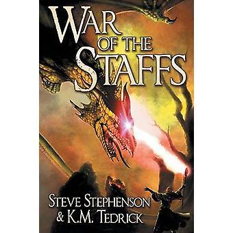 War of the Staffs by Stephenson & Steve