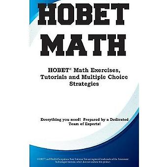 HOBET Math  HOBET Math Exercises Tutorials and Multiple Choice Strategies by Complete Test Preparation Inc.