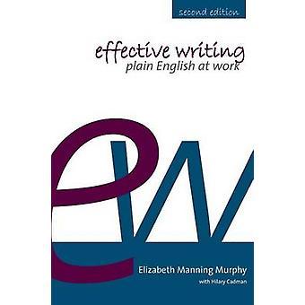 Effective Writing by Murphy & Elizabeth Manning
