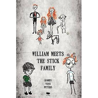 William Meets the Stick Family by Peters & Karen Voss