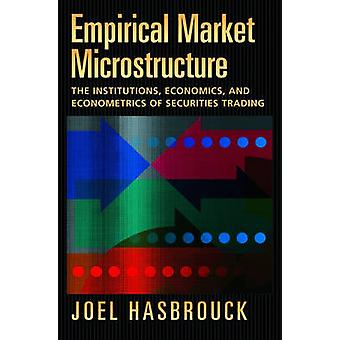 Microestructura empírica del mercado - Las instituciones - Economía - y E