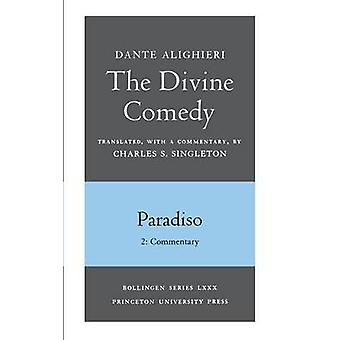 The Divine Comedy - III. Paradiso - Vol. III. Part 2 - Commentary by D