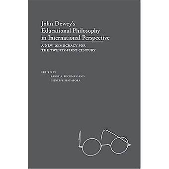 John Dewey's Filosofía Educativa en Perspectiva Internacional - A N