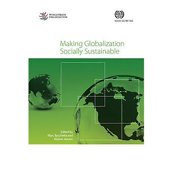 Making Globalization Socially Sustainable by World Trade Organization