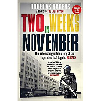 Two Weeks in November - The astonishing untold story of the operation