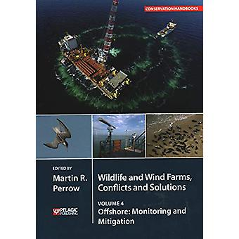 Wildlife and Wind Farms - Conflicts and Solutions - Offshore - Monitori