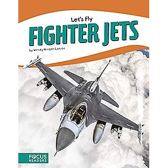 Let's Fly - Fighter Jets di -Wendy -Hinote Lanier - 9781641853958 Libro