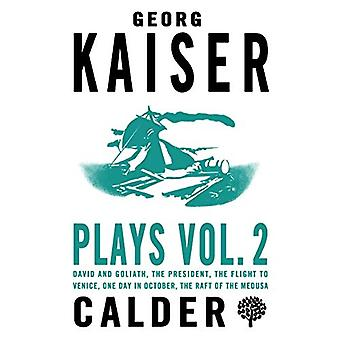 Plays Vol. 2 - Georg Kaiser - 2 by Georg Kaiser - 9780714549651 Book