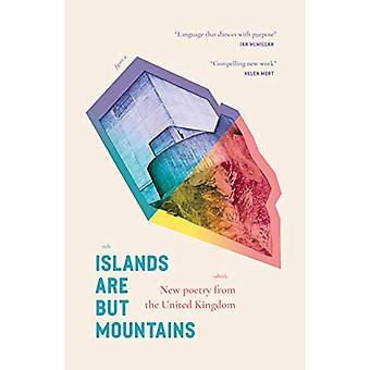 Islands Are But Mountains by Michelle Tudor - 9781913007034 Book