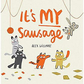 It's MY Sausage by Alex Willmore - 9781848864290 Book