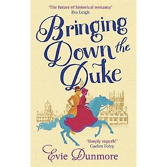 Bringing Down the Duke by Evie Dunmore - 9780349424101 Book