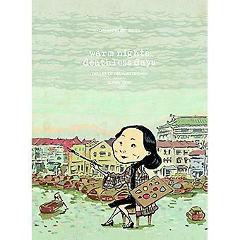 Warm Night - Deathless Days - The Life of Georgette Chen by Sonny Liew