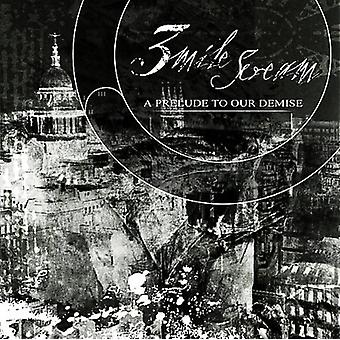Three Mile Scream - Prelude to Our Demise [CD] USA import