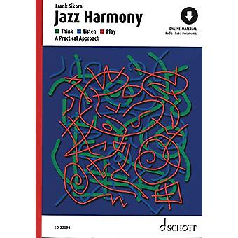 Jazz Harmony - Think - Listen - Play - A Practical Approach by Frank S