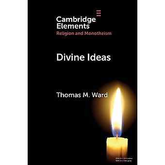 Divine Ideas by Ward & Thomas M. Baylor University & Texas