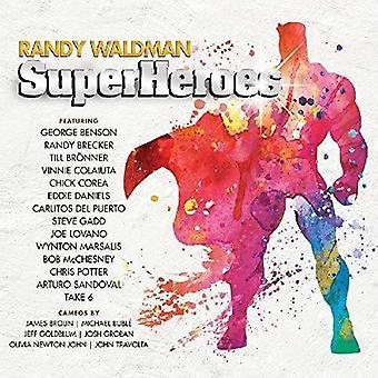 ランディ・ウォルドマン - スーパーヒーローズ [CD] アメリカ輸入