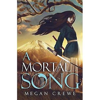 A Mortal Song by Megan Crewe - 9780993980695 Book