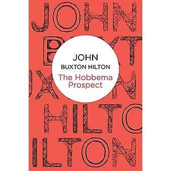 The Hobbema Prospect par John Buxton Hilton - 9781447229292 Livre