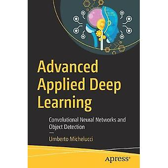 Advanced Applied Deep Learning - Convolutional Neural Networks and Obj