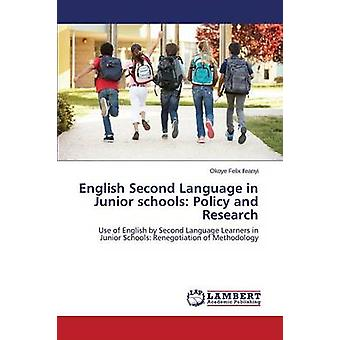 English Second Language in Junior Schools - Policy and Research by Ife