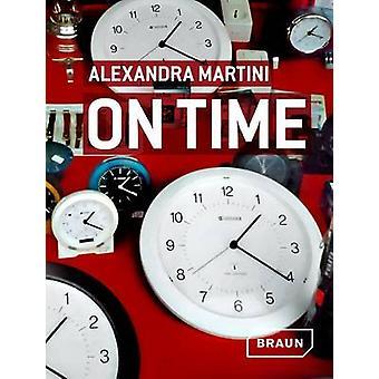 في الوقت المحدد من قبل الكسندرا مارتيني