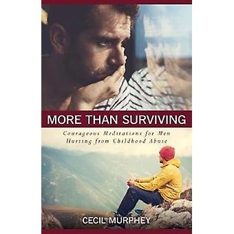 More Than Surviving by Mr Cecil Murphey