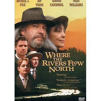 Where Rivers Flow North [DVD] [1994] [Re DVD Regio 2