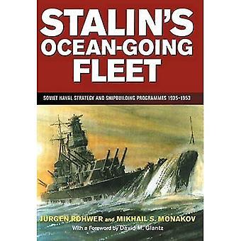 Stalin's Ocean-Going Fleet