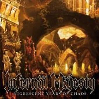 Infernal Majesty - Nigrescent Years of Chaos [CD] USA import