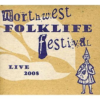Live From the 2008 Northwest Folklife Festival - Live From the 2008 Northwest Folklife Festival [CD] USA import