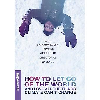 How to Let Go of the World & Love All [DVD] USA import