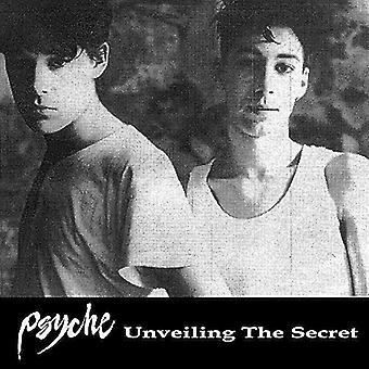Psyche - Unveiling the Secret [CD] USA import