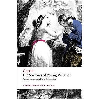 The Sorrows of Young Werther by Johann Wolfgang von Goethe - David Co