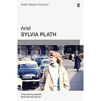Ariel - Faber Modern Classics (Main - Faber Modern Classics) by Sylvia
