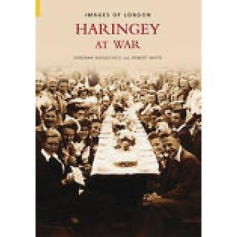 هارينجيي في الحرب من قبل ديبورا Hedgecock-روبرت جي وايت--9780752432