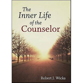 The Inner Life of the Counselor by Robert J. Wicks - 9781118193747 Bo