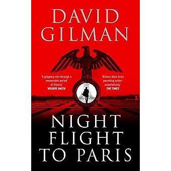 Nattflyg till Paris av David Gilman - 9781788544900 Bok