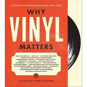 Pourquoi le vinyle est-il important - un manifeste des musiciens et des Fans de Jennifer Ot